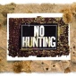 Framed: No Hunting